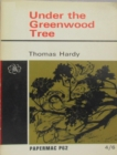 Under the Greenwood Tree, or The Mellstock Quire - eBook