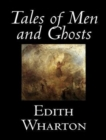 Tales of Men and Ghosts - eBook