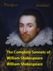 The Complete Sonnets of William Shakespeare - eBook