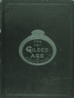 The Gilded Age: A Tale of Today : A Tale of Today - eBook