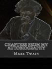 Chapters from My Autobiography - eBook