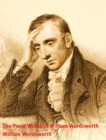 The Prose Works of William Wordsworth - eBook