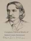 Complete Poetical Works of Robert Louis Stevenson - eBook