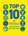 Top 10 of Football : 250 lists on the beautiful game - eBook