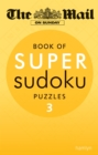 The Mail on Sunday: Super Sudoku Volume 3 - Book