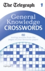 The Telegraph: General Knowledge Crosswords 1 - Book