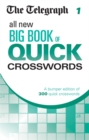 The Telegraph All New Big Book of Quick Crosswords 1 - Book
