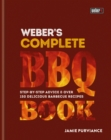 Weber's Complete BBQ Book : Step-by-step advice and over 150 delicious barbecue recipes - eBook