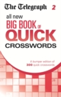 The Telegraph All New Big Book of Quick Crosswords 2 - Book