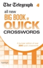The Telegraph: All New Big Book of Quick Crosswords 4 - Book
