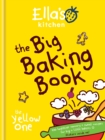 Ella's Kitchen: The Big Baking Book - eBook