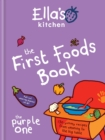 Ella's Kitchen: The First Foods Book : The Purple One - eBook