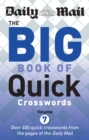 Daily Mail Big Book of Quick Crosswords Volume 7 - Book