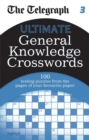 The Telegraph: Ultimate General Knowledge Crosswords 3 - Book