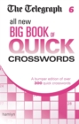 The Telegraph: All New Big Book of Quick Crosswords 6 - Book