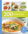Hamlyn All Colour Cookery: 200 Super Soups : Hamlyn All Colour Cookbook - Book