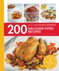 Hamlyn All Colour Cookery: 200 Halogen Oven Recipes : Hamlyn All Colour Cookbook - Book