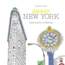 Secret New York : Colouring for Mindfulness - Book