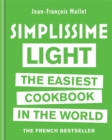 Simplissime Light The Easiest Cookbook in the World - Book