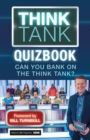 Think Tank : Can you Bank on the Think Tank? - eBook