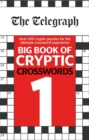 The Telegraph Big Book of Cryptic Crosswords 1 - Book