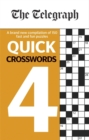 The Telegraph Quick Crosswords 4 - Book
