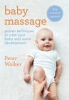 Baby Massage : Proven techniques to calm your baby and assist development - Book