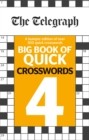 The Telegraph Big Book of Quick Crosswords 4 - Book