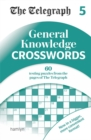 The Telegraph General Knowledge Crosswords 5 - Book