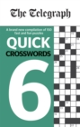 The Telegraph Quick Crosswords 6 - Book