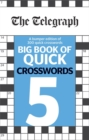 The Telegraph Big Book of Quick Crosswords 5 - Book