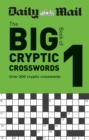 Daily Mail Big Book of Cryptic Crosswords Volume 1 - Book