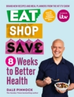 Eat Shop Save: 8 Weeks to Better Health - eBook