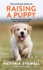 The Ultimate Guide to Raising a Puppy - Book