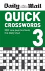 Daily Mail Quick Crosswords Volume 3 : 200 new puzzles from the Daily Mail - Book
