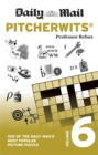 Daily Mail Pitcherwits Volume 6 : 200 of the Daily Mail's most popular picture puzzles - Book