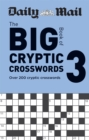 Daily Mail Big Book of Cryptic Crosswords Volume 3 : Over 200 cryptic crosswords - Book