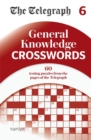 The Telegraph General Knowledge Crosswords 6 - Book