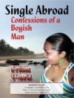 Single Abroad: Confessions of a Boyish Man - eBook
