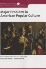 Major Problems in American Popular Culture - Book
