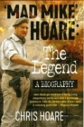 Mad Mike Hoare: The legend : A biography - Book