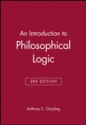 An Introduction to Philosophical Logic - Book