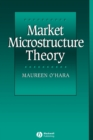 Market Microstructure Theory - Book