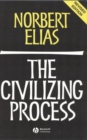 The Civilizing Process : Sociogenetic and Psychogenetic Investigations - Book