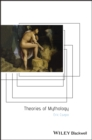 Theories of Mythology - Book