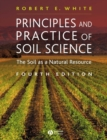Principles and Practice of Soil Science : The Soil as a Natural Resource - Book