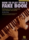 How To Play From A Fake Book - Book