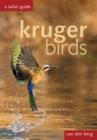 Kruger Birds : A Safari Guide - Book