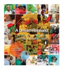 A Dream Realised : The Challenges and Triumphs of Building a Mandela Legacy - eBook
