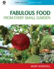 Fabulous Food from Every Small Garden - eBook